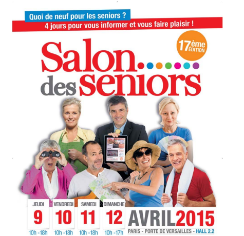 Salon des seniors du 9 au 12 avril 2015 paris porte de for Porte de versailles salon bio